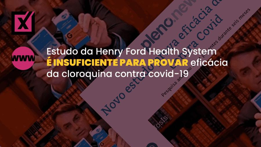 Postagem diz que estudo do Henry Ford Health System comprova a eficácia do tratamento com hidroxicloroquina nos casos de covid-19 - Arte/Comprova