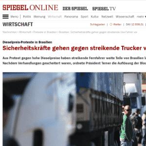 """""""Supermercados e postos de gasolina estão vazios, e toda a indústria automobilística brasileira teve de parar sua produção"""", diz reportagem da versão online do alemão Spiegel - Reprodução"""