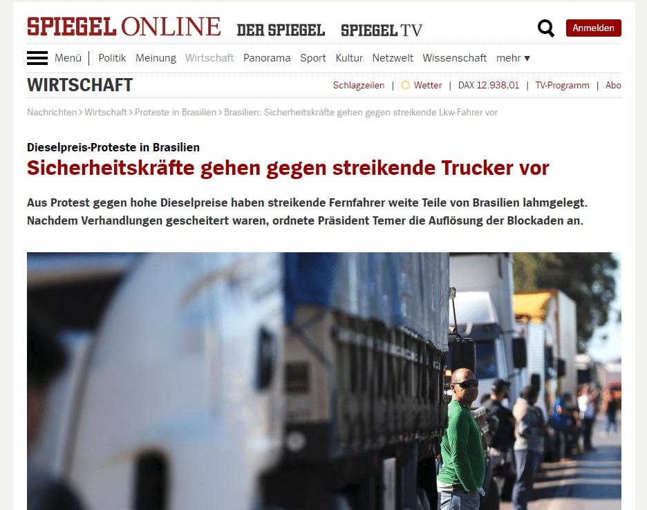 """""""Supermercados e postos de gasolina estão vazios, e toda a indústria automobilística brasileira teve de parar sua produção"""", diz reportagem da versão online do alemão Spiegel"""