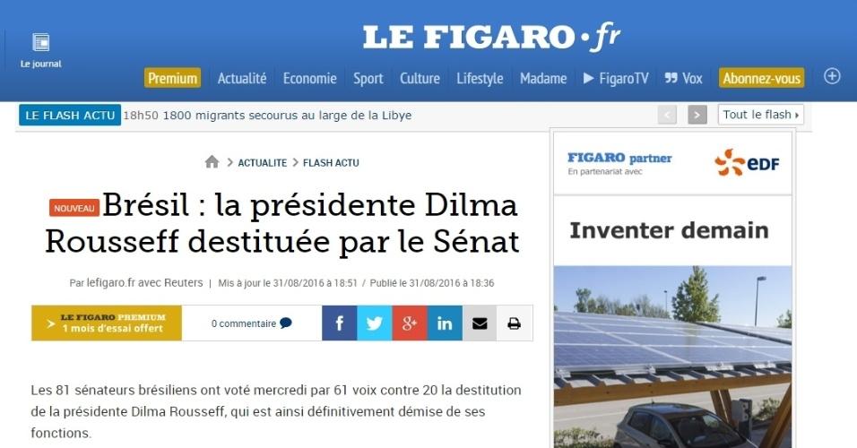 """31.ago.2016 - O jornal francês """"Le Figaro"""" informou o resultado da votação que cassou o mandato da presidente Dilma Rousseff. O periódico destacou que Michel Temer, que estava exercendo as funções de chefe de Estado desde a suspensão de Dilma Rousseff em maio, vai terminar o seu mandato que vai até 2018."""