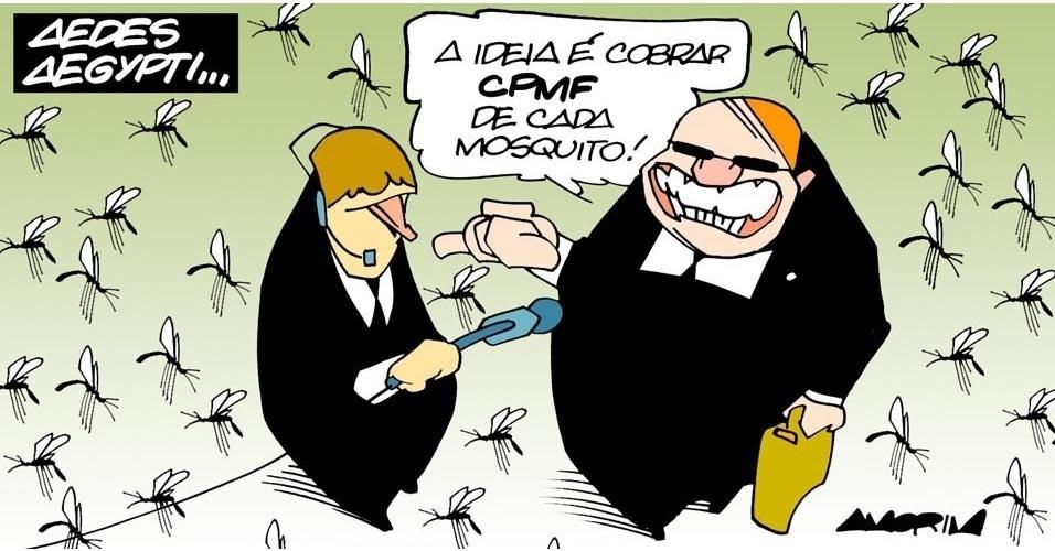 10.jan.2015 - Crise na saúde? A solução vai ser cobrar imposto do Aedes aegypti