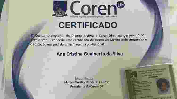 Conselho de Enfermagem do DF concedeu certificado e carteira honorária para Ana Cristina - Divulgação - Divulgação