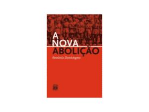 A nova abolição - Petrônio Domingues - Amazon - Amazon
