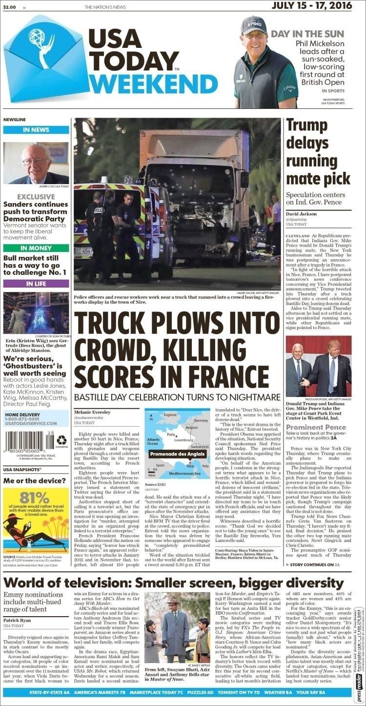 O USA Today, um dos jornais com maior tiragem nos Estados Unidos, também destacou como notícia principal o novo ataque terrorista na França