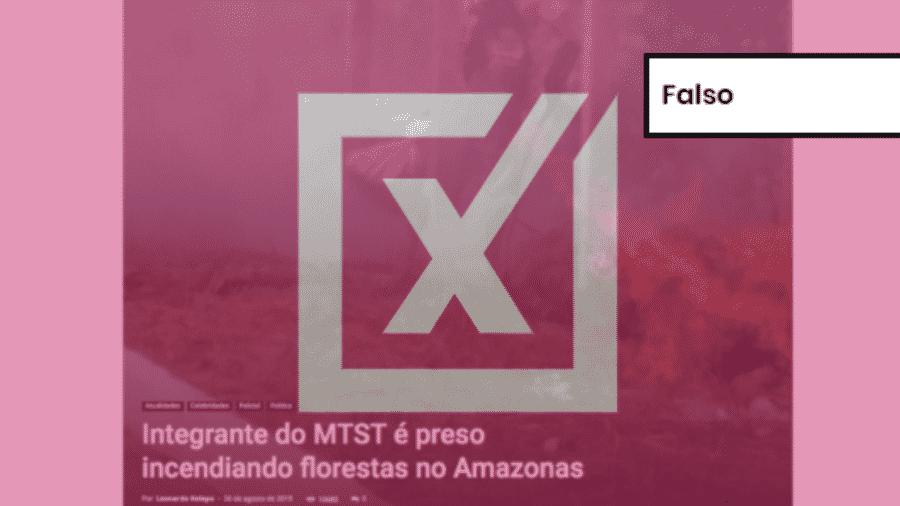 29.ago.2019 - Post com informação falsa diz que homem preso por atear fogo à mata no Amazonas foi pago pelo MTST - Reprodução/Projeto Comprova