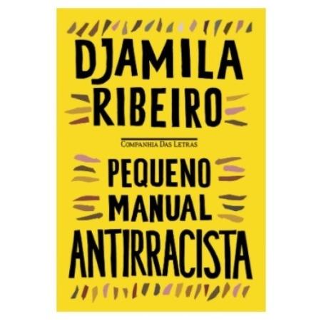 """""""Pequeno Manual Antirracista"""", da filósofa Djamila Ribeiro, é uma das obras em promoção - Amazon"""