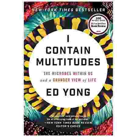 I Contain Multitudes, por Ed Yong - Reprodução/Amazon - Reprodução/Amazon