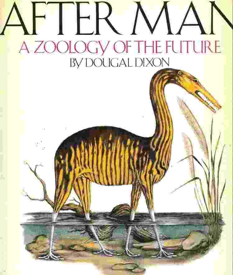 """O livro """"Depois do homem: uma zoologia do futuro"""" especula sobre as espécies que serão dominantes quando o ser humano deixar de existir - St. Martin's Griffin - St. Martin's Griffin"""