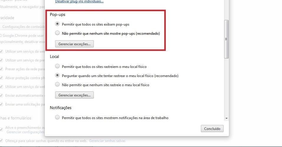 Google Chrome. Em 'Pop-ups', mude a opção para 'Não permitir que nenhum site mostre pop-ups (recomendado)'