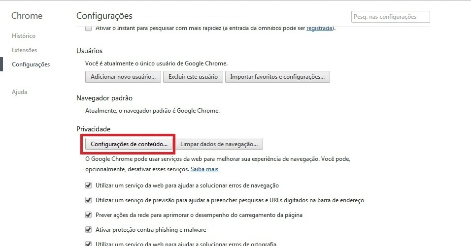 Google Chrome. Na opção 'Privacidade', clique em 'Configurações de conteúdo...'