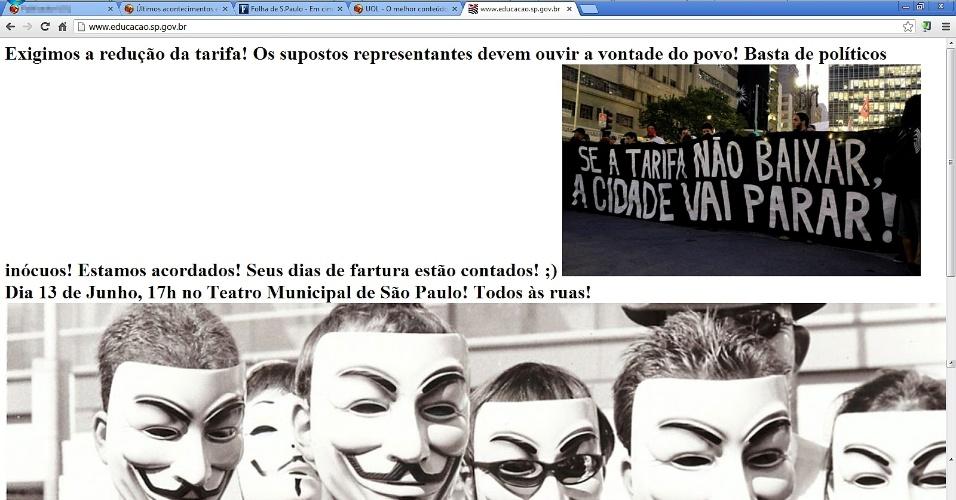 13.jun.2013 - O site da Secretaria de Educação do Estado de São Paulo foi invadido na madrugada desta quinta-feira (13) por manifestantes contrários ao aumento das tarifas de transporte público na capital paulista.