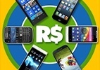 Tabela lista preços de smartphones no Brasil