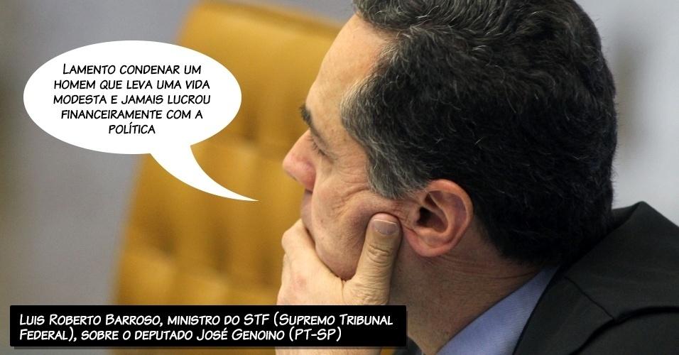 28.ago.2013 - O ministro do STF (Supremo Tribunal Federal), Luis Roberto Barroso, afirmou, antes de rejeitar os embargos declaratórios do deputado federal José Genoino (PT-SP), que lamentava