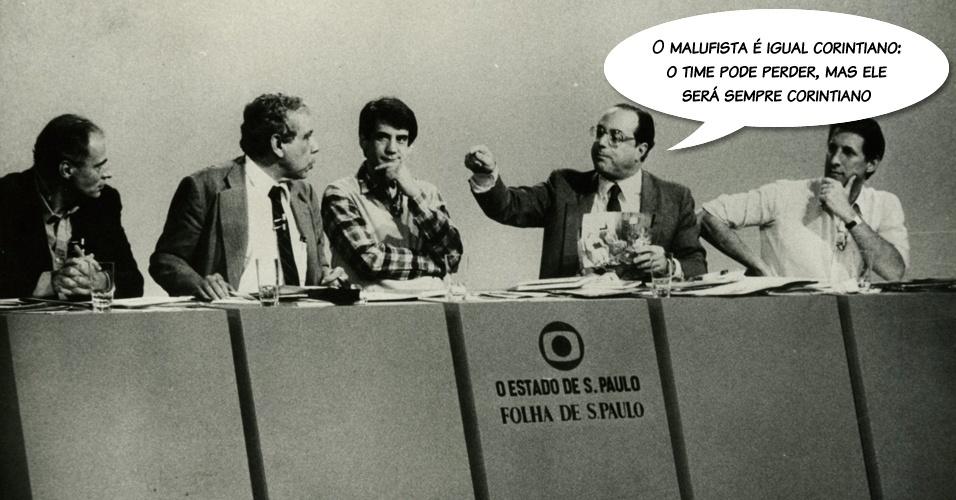 """""""O malufista é igual a corintiano: o time pode perder, mas ele continuará corintiano"""", afirmou em 1986, ano em que foi derrotado por Orestes Quércia na disputa pelo governo de São Paulo"""