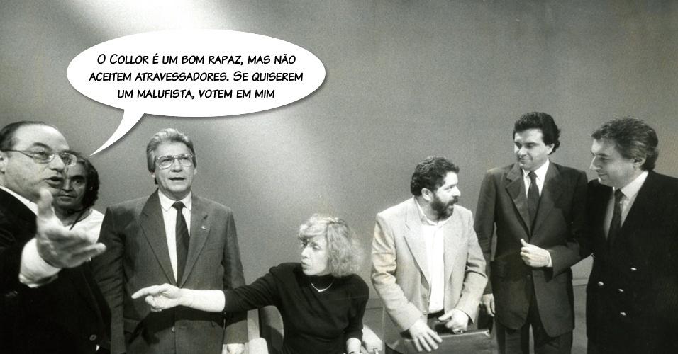 """Maluf falou sobre o também candidato à presidência da República Fernando Collor de Melo, durante debate televisivo, na campanha eleitoral de 1989. """"É um bom rapaz, mas não aceitem atravessadores. Se quiserem um malufista, votem em mim"""""""