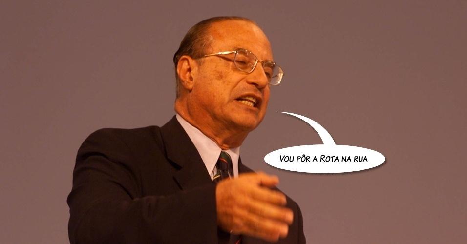 """Na campanha eleitoral de 1998, quando Paulo Maluf disputava com Mário Covas o governo de São Paulo, ele repetia insistentemente a frase """"Vou pôr a Rota na rua!"""", referindo-se à melhoria da segurança no Estado"""