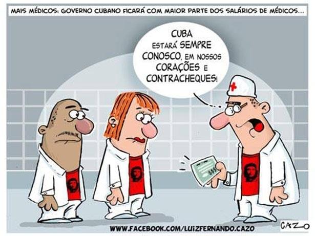 6.set.2013 - O chargista Cazo critica os termos de contratação de médicos cubanos para o programa Mais Médicos