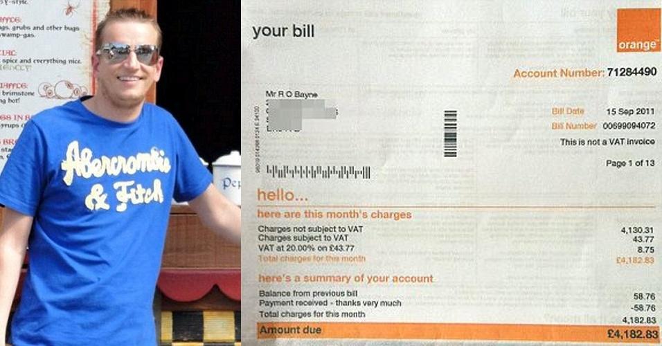 Valor da conta: R$ 14,8 mil - O britânico Robin Baynes, 30, morador da cidade de Chester-Le Street (Reino Unido) foi passar férias nos Estados Unidos. Antes de viajar, ele fez um plano de £ 6 (R$ 21) por dia por uso da internet. Foram duas semanas em San Francisco e Las Vegas, tempo em que usou a internet e ligou uma vez por dia para casa. Mesmo assim, a operadora Orange enviou uma cobrança de £ 4.180,83 (R$ 14,8 mil) para Baynes, que se negou a pagar o valor. ?Fui levado a acreditar que, comprando o pacote de £ 6, eu não receberia essa cobrança ridícula.? A Orange ofereceu um acordo e Baynes concordou em pagar ?apenas? £ 500 (R$ 1.773)