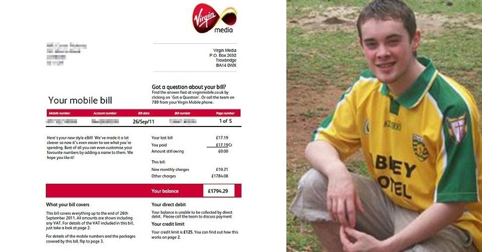 Valor da conta: R$ 6.386 - Conor Flaherty, 22, foi passar férias na África do Sul e perdeu seu BlackBerry lá. Ele não comunicou a perda à operadora e, quando voltou para casa em Londres (Reino Unido), recebeu uma conta de quase £ 1.800 (R$ 6.386). ?Não me preocupei, o celular valia £ 100 (R$ 354) e tinha apenas £ 125 (R$ 443) de crédito. Além disso, havia uma senha de bloqueio?, disse ao ?Daily Mail?. Mas quem encontrou o celular conseguiu desbloqueá-lo e usá-lo. A operadora Virgin Mobile afirmou que o limite de crédito é válido só para uso no Reino Unido e, quando o usuário vai a outro país, é cobrado pela companhia móvel local parceira