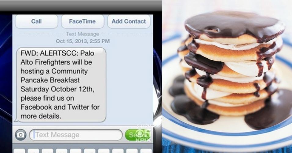 18.out.2013 - Cerca de 27 mil moradores de Palo Alto, na Califórnia (EUA), receberam um SMS do sistema de emergência do Departamento de Bombeiros avisando sobre um ''café da manhã comunitário com panquecas''. O envio de SMS é parte do sistema de alerta da cidade para enchentes, incêndios e crimes. Eric Nickel, chefe dos Bombeiros, alegou que SMS era para alertar os moradores a respeito do sobrevoo de um helicóptero durante o café da manhã, que no ano passado levou moradores a ligarem para o 911, número de emergência nos EUA