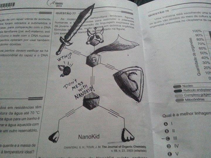 Internauta faz graça com questão da prova do Enem 2013 e o NanoKid. A questão 77 da prova amarela trouxe estruturas químicas que lembram figuras humanas