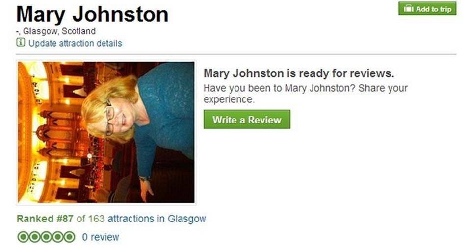 28.fev.2014 - Um erro no final no site de viagens TripAdvisor fez com que a escocesa Mary Johnston, 60, ganhasse ''status'' de atração turística em Glasgow (onde ela vive). Com isso, os usuários podiam dar uma nota e também escrever suas impressões sobre a ''atração'' - que chegou a ficar na 87ª posição entre as mais populares da cidade. Apesar de usar a página de viagens, Mary garantiu ao ''The Scotsman'' que não fez a publicação. Ela disse que deve ter sido alguém mal-intencionado ou uma falha, quando ela publicava suas avaliações sobre Amsterdã. O post divulgado saiu do ar