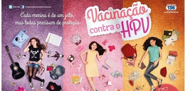 Cartaz da campanha nacional de vacinação contra o HPV, que começou a ser veiculada no dia 8 - Divulgação
