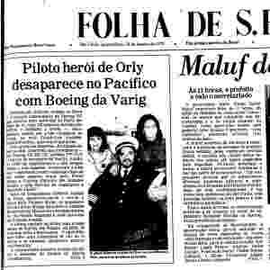 Capa da Folha de S.Paulo noticia o desaparecimento do avião da Varig em janeiro de 1979 - Reprodução/Folha