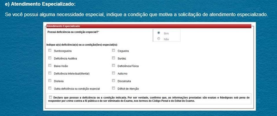 Passo 2 - Dados Pessoais/Atendimento Personalizado: Se você possui alguma necessidade especial, indique a condição que motiva a solicitação de atendimento especializado