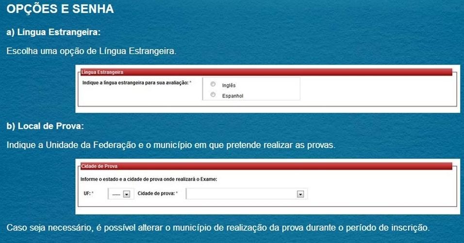 Passo 3 - Opções e senhas: Nessa tela, você deve optar entre inglês e espanhol para a avaliação de língua estrangeira e escolher o Estado e município para a realização da prova
