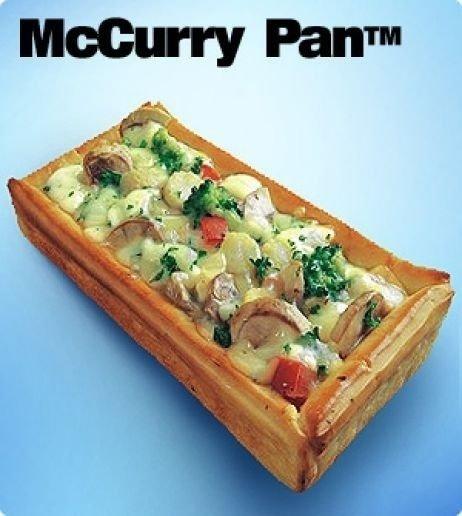 O McCurry Pan é um mix de legumes ao curry (brócolis, milho, cogumelos e pimentão vermelho com molho cremoso) encontrado no Mc Donald's da Índia
