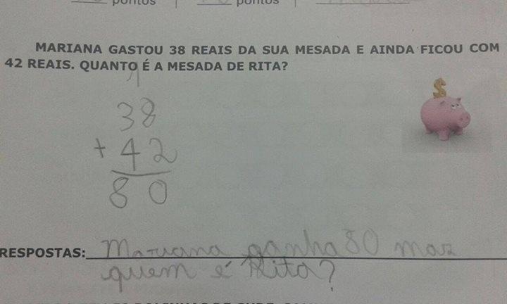"""O enunciado diz """"Mariana gastou R$ 38 da sua mesada e ainda ficou com R$ 42"""". E pergunta: """"Quanto é a mesada de Rita?"""". Percebendo a incongruência entre as informações do enunciado, o aluno resolve o problema e responde: """"Mariana ganha R$ 80, mas que é a Rita?"""""""