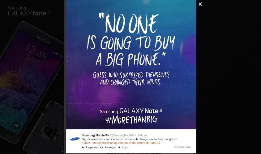 """Samsung. No perfil oficial da Samsung das Filipinas no Twitter, a marca ironizou uma frase dita por Steve Jobs. """"Ninguém vai comprar um telefone grande. Adivinhe quem se surprendeu e mudou de opinião"""", diz a postagem. A frase sobre telefones grandes foi dita por Jobs ao defender o tamanho dos telefones da marca."""