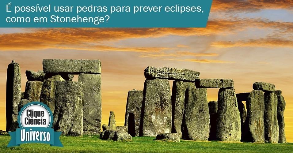 Clique Ciência: é possível usar pedras para prever eclipses, como em Stonehenge?