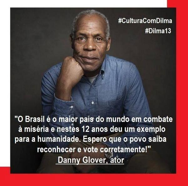 O ator Danny Glover declarou no Twitter apoio a Dilma Rousseff