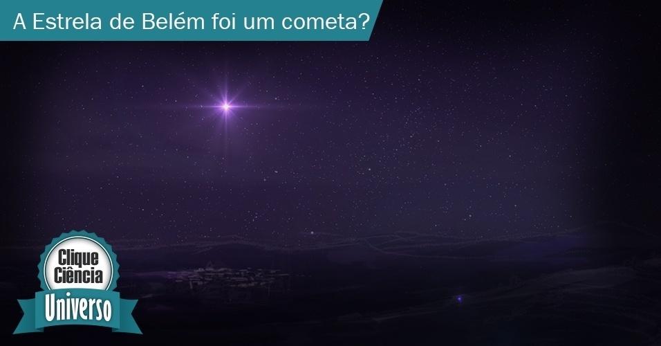 Clique Ciência: A Estrela de Belém foi um cometa?