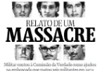 Militar contou à Comissão da Verdade como ajudou a emboscar militantes - Editoria de Arte/Folhapress