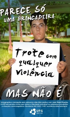 UFG divulga cartazes contra o trote violento na universidade