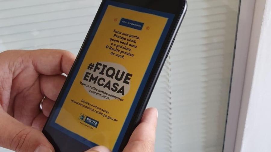 """Mensagem será enviado para celulares dentro da campanha """"Fique em Casa"""", da Prefeitura do Recife - Divulgação/Prefeitura de Recife"""