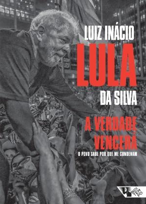 """Capa do livro """"A verdade vencerá: o povo sabe por que me condenam"""", de Lula"""