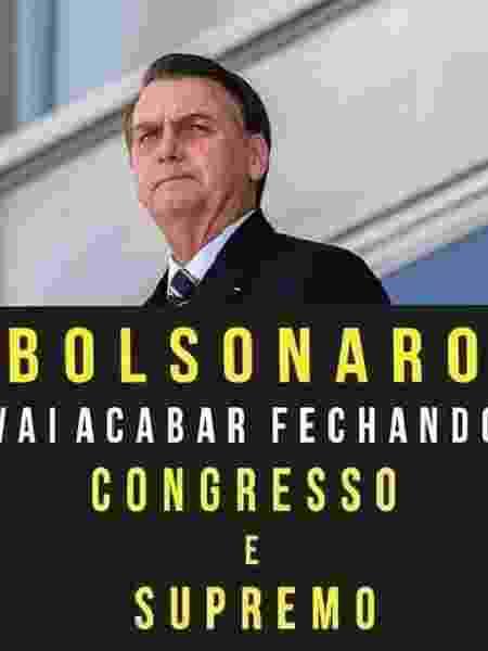 19.mai.2019 - Imagem que circulou em grupos de WhatsApp a favor do presidente Jair Bolsonaro (PSL) fala em fechar Congresso e STF - Reprodução/Monitor de WhatsApp/UFMG - Reprodução/Monitor de WhatsApp/UFMG