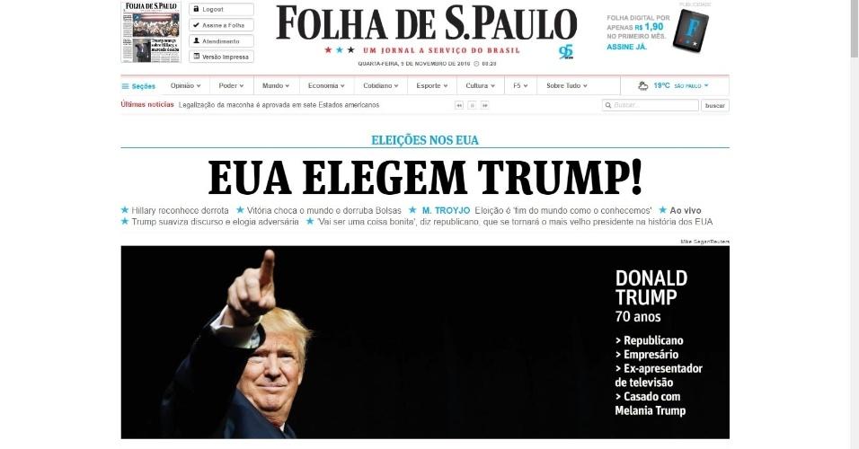 09.nov.2016 - A Folha de S. Paulo destaca em sua versão online a vitória de Trump