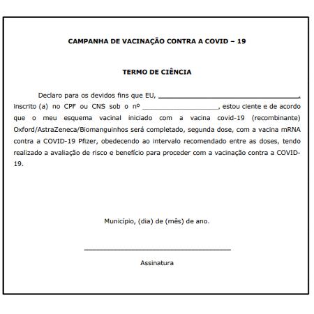 """13.set.2021 - Modelo de """"termo de ciência"""" encaminhado pelo governo de São Paulo aos municípios para aplicação de segunda dose da Pfizer em imunizados com AstraZeneca - Reprodução - Reprodução"""
