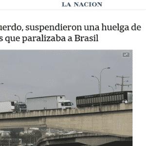 """O argentino La Nación sinalizou que """"apesar das concessões do governo Temer, os caminhoneiros mantiveram a greve"""" - Reprodução"""