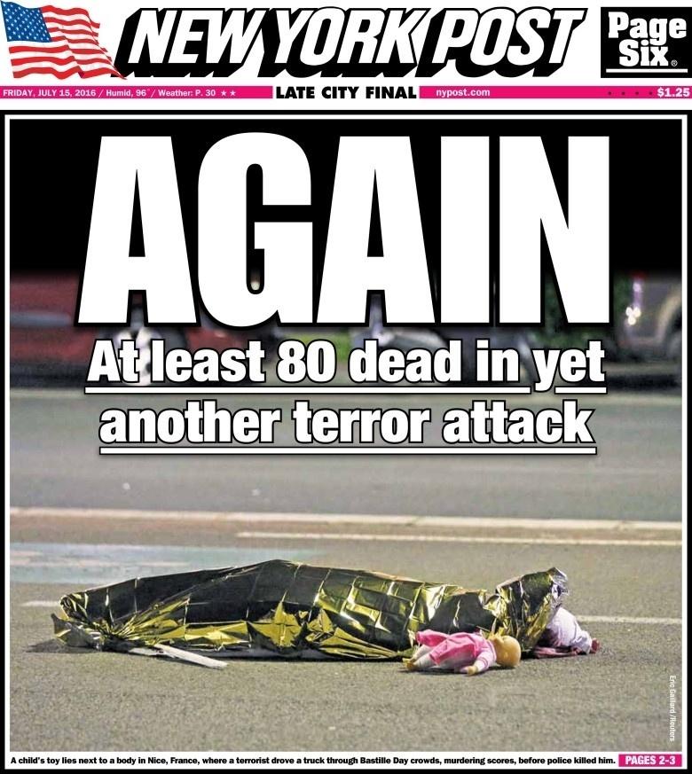 """""""De novo"""", simplificou o jornal americano New York Post, com uma das fotos mais chocantes do ataque na capa. A França vem sendo o alvo preferido de terroristas: é o terceiro grande ataque em um ano e meio"""