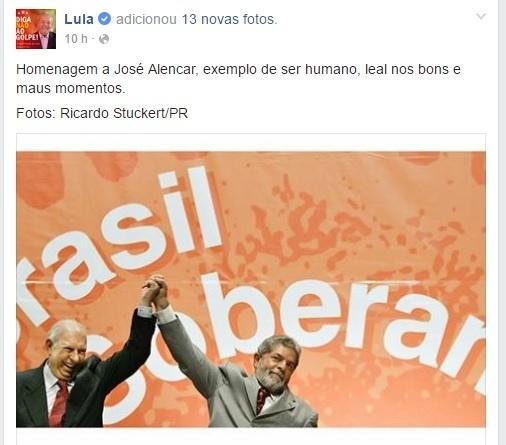 17.mai.2016 - O ex-presidente Luiz Inácio Lula da Silva homenageia seu vice, José Alencar (1931-2011), com post no Facebook: 'Leal nos bons e maus momentos'