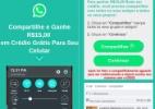 WhatsApp dá R$ 15 em créditos para celular? Não, é um novo golpe! (Foto: Reprodução/WhatsApp)