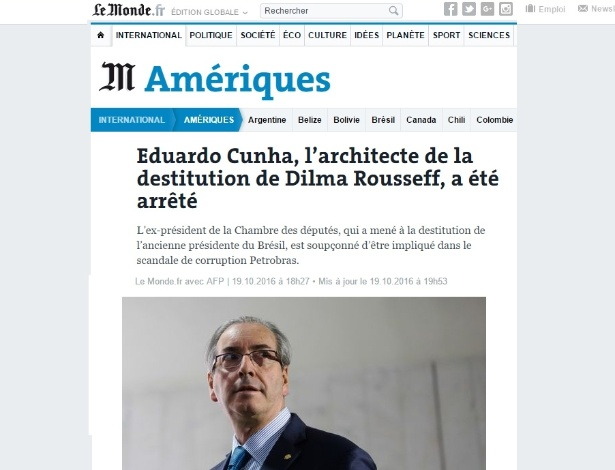 "Jornal ""Le Monde"" destaca a prisão de Cunha, ""arquiteto do impeachment"""
