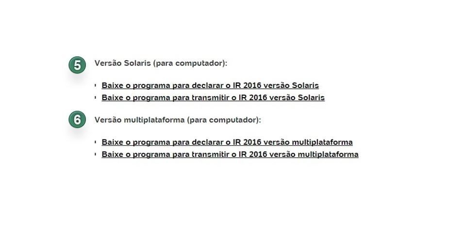 Também dá para enviar a declaração IR usando versões em Solaris (5) e multiplataforma (6)