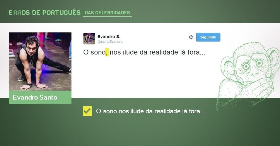 erros de português de celebridades - Evandro Santo